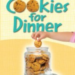 Cookies-for-Dinner-The-Tales-of-Two-Moms-in-Their-Quest-to-Survive-Motherhood-0