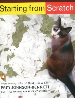 Starting-from-Scratch-How-to-Correct-Behavior-Problems-in-Your-Adult-Cat-0
